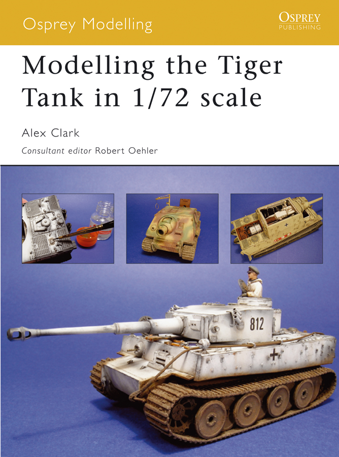 Modelling the Tiger Tank in 1/72 scale