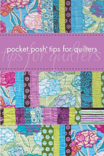 Pocket Posh Tips for Quilters By: Davis, Jayne