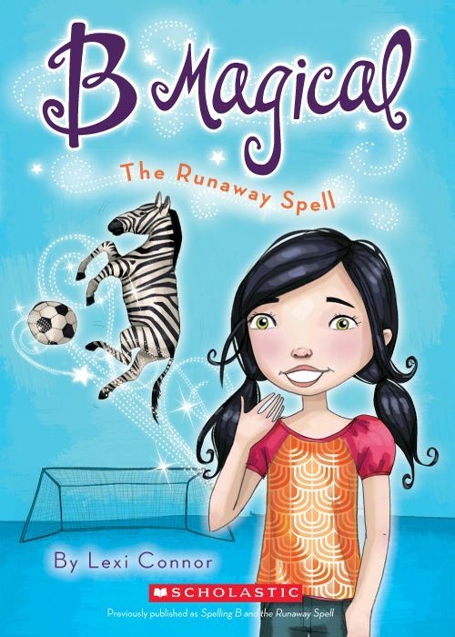 The B Magical #3: The Runaway Spell By: Lexi Connor