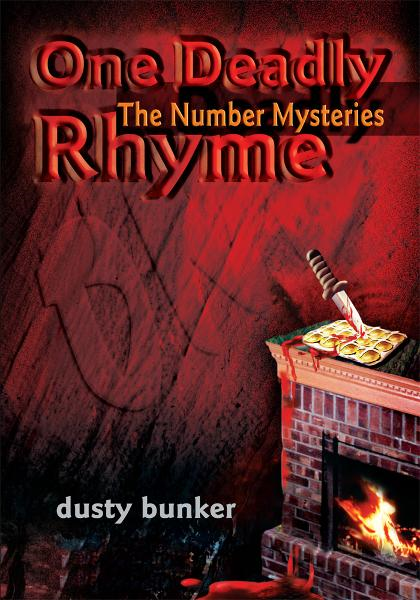 One Deadly Rhyme By: dusty bunker