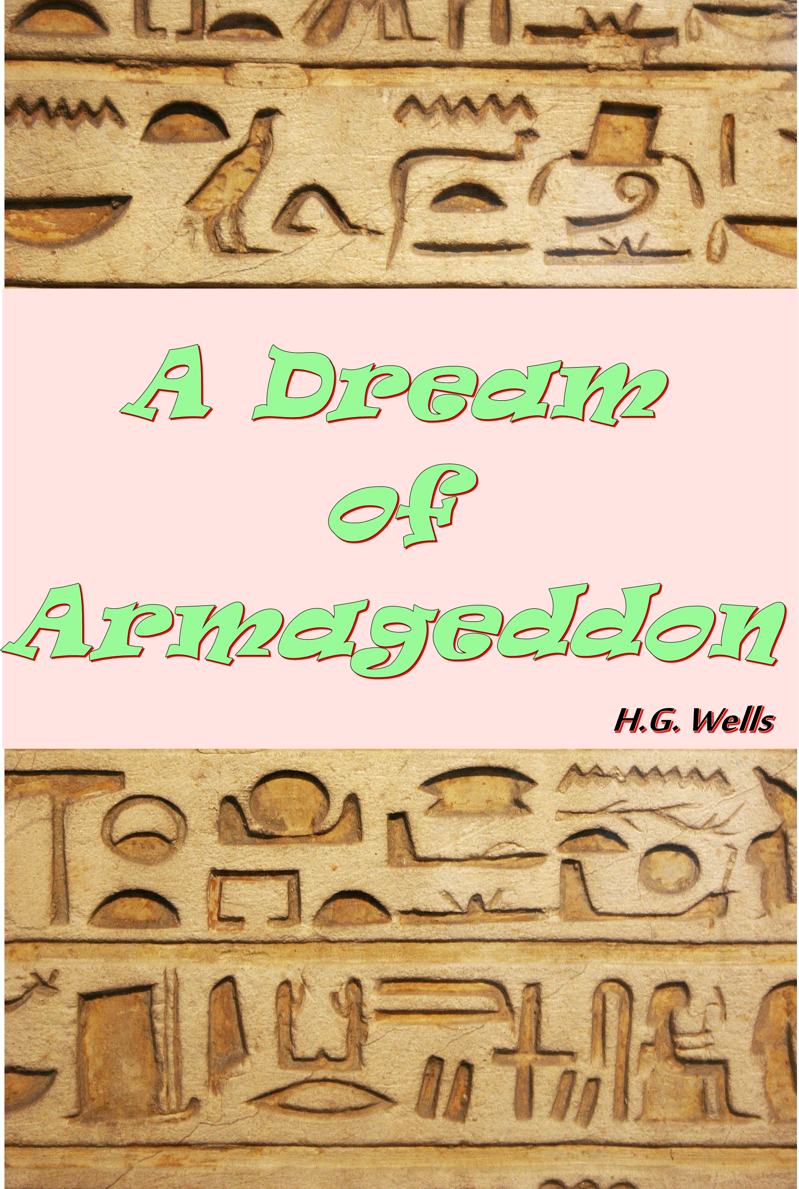 H.G. Wells - A Dream of Armageddon [The Best Classic Fiction ]