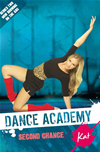 Dance Academy Series 2 - Kat: Second Chance: