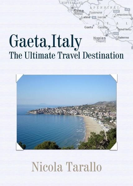 Gaeta, Italy : The Ultimate Travel Destination