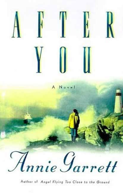 After You By: Annie Garrett