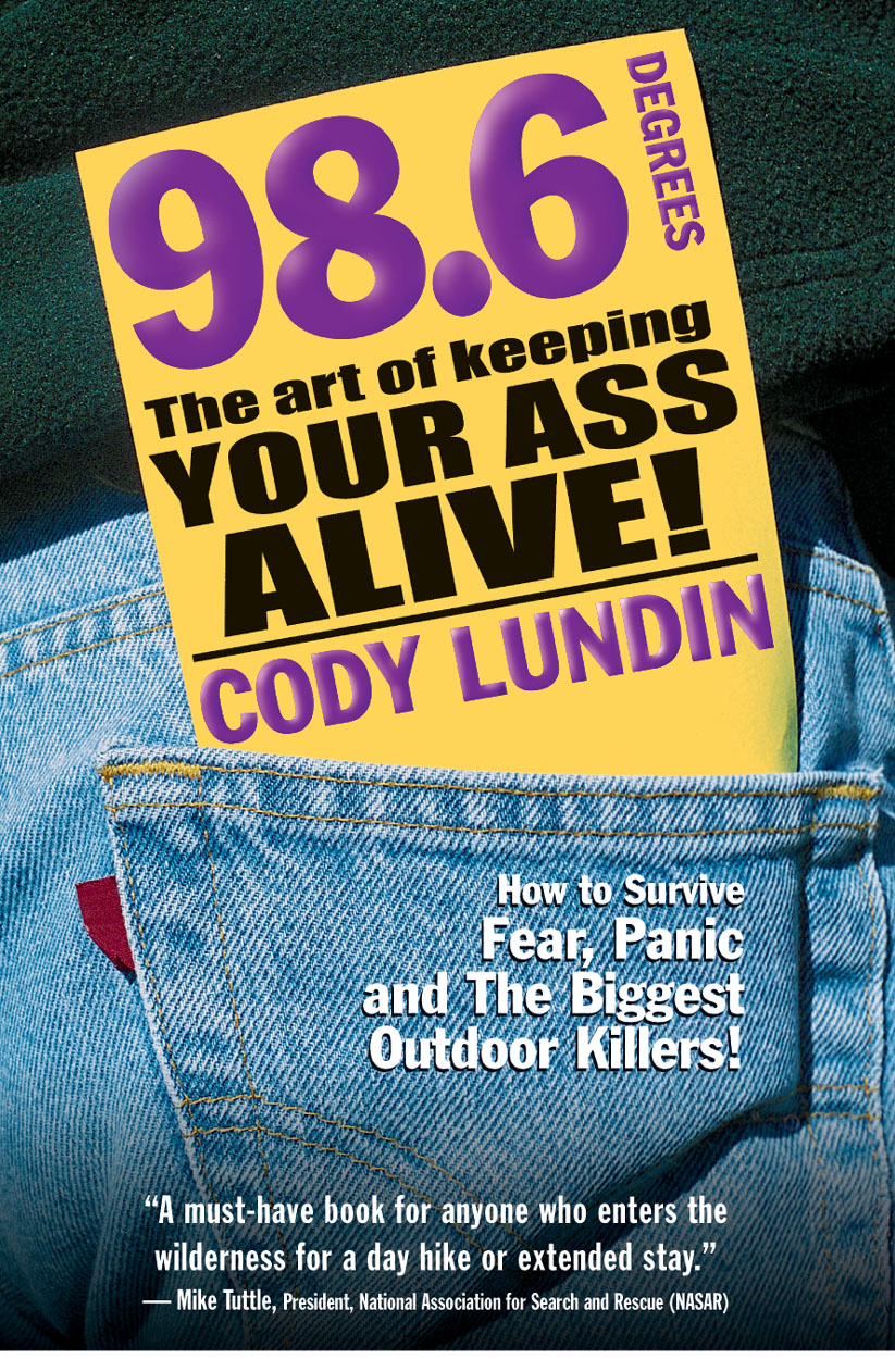 98.6 Degrees By: Cody Lundin