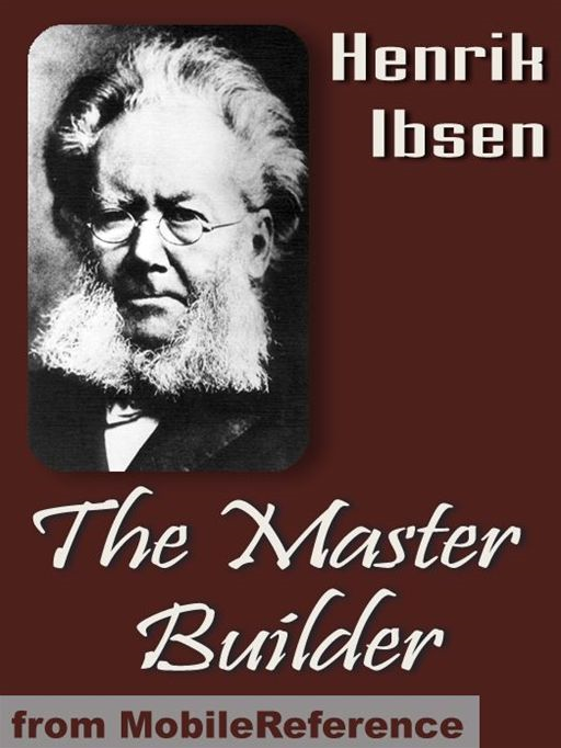 The Master Builder  (Mobi Classics)
