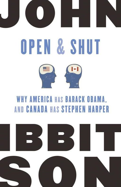 Open and Shut By: John Ibbitson