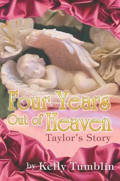 Four Years Out Of Heaven By: Kelly Tumblin