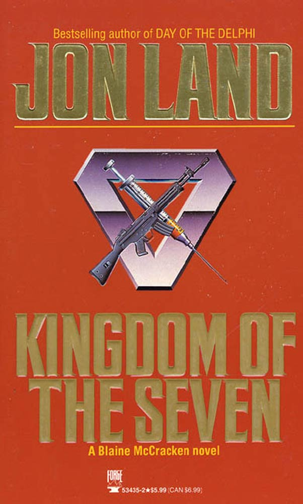 Kingdom of the Seven By: Jon Land