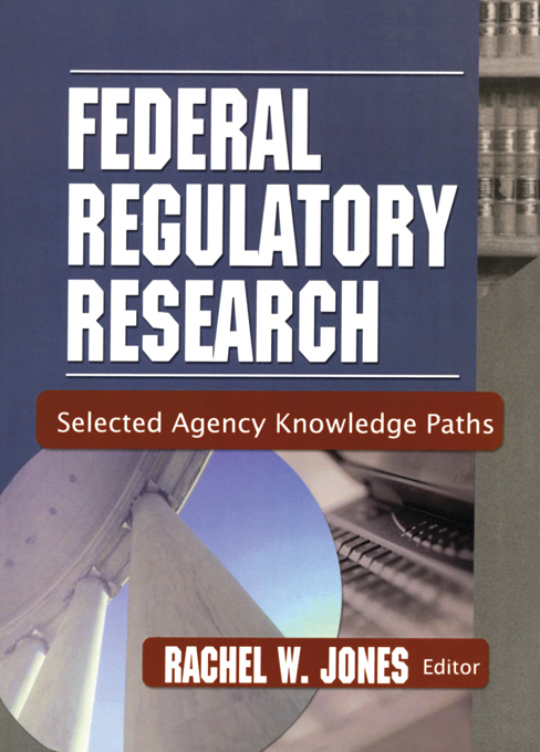 Federal Regulatory Research Selected Agency Knowledge Paths