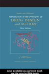 Smith And Williams' Introduction To The Principles Of Drug Design And Action, Fourth Edition: