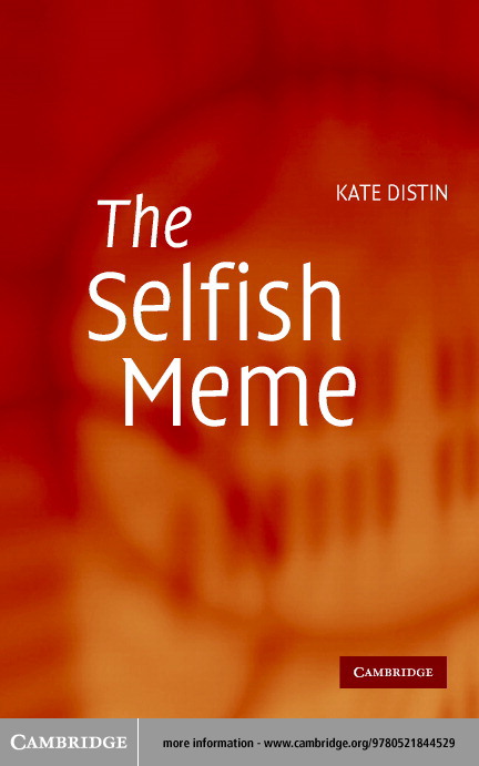 The Selfish Meme By: Distin, Kate
