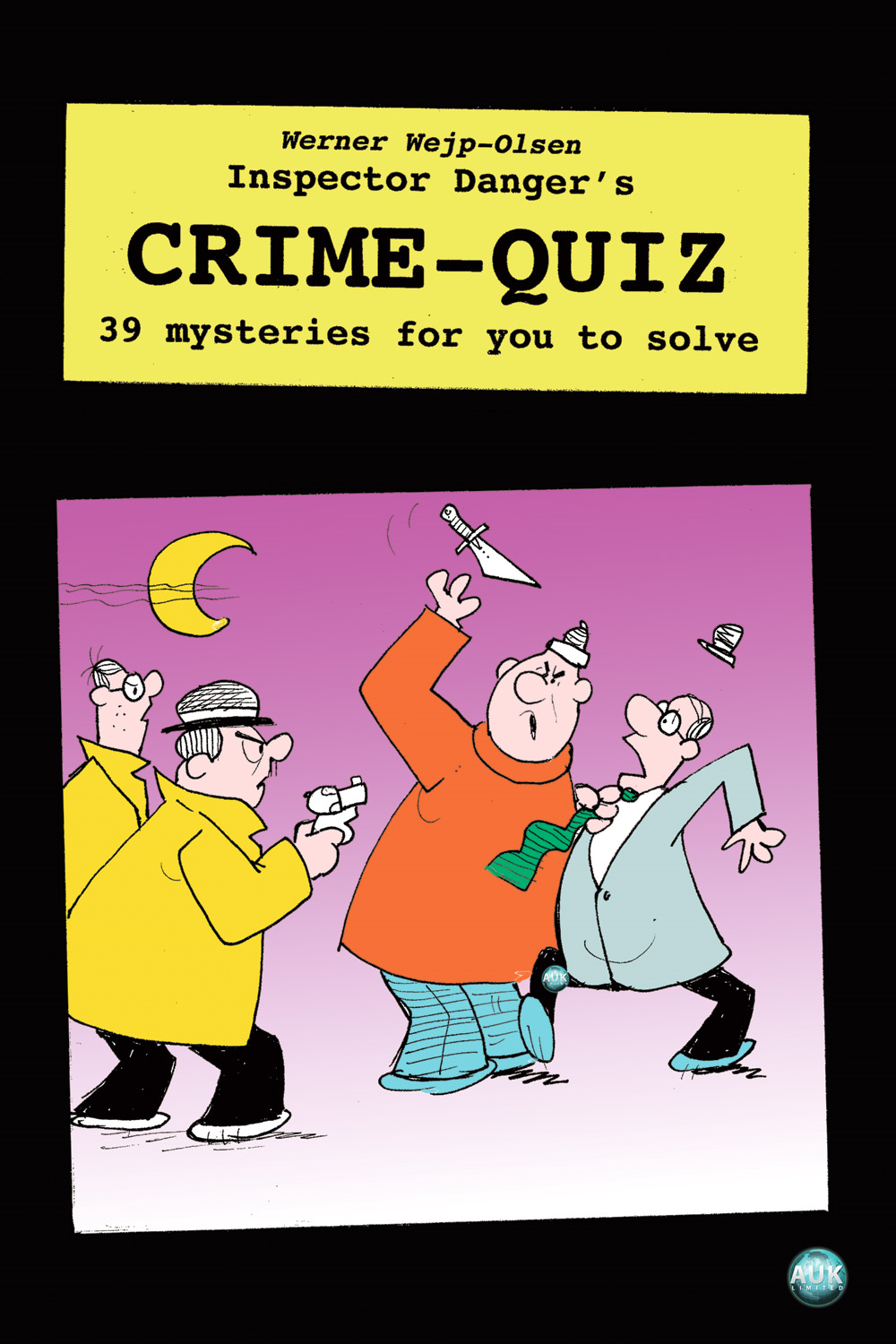 Inspector Danger's Crime Quiz