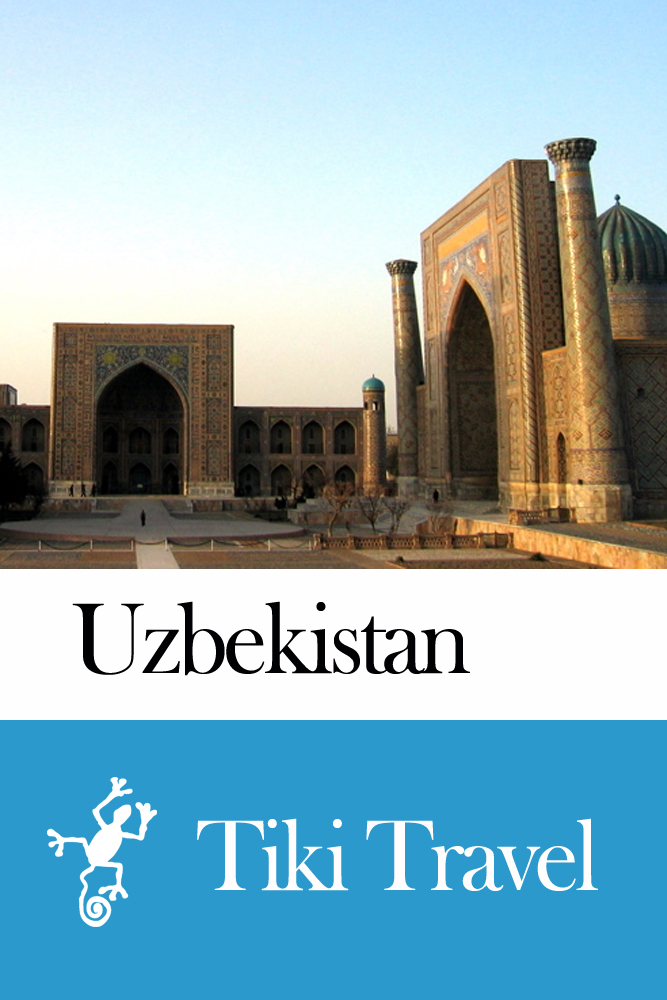 Uzbekistan Travel Guide - Tiki Travel