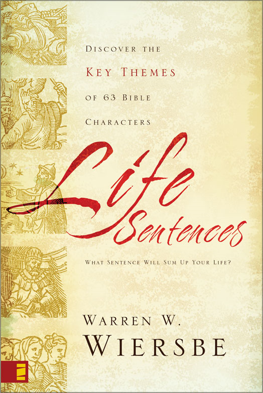 Life Sentences By: Warren W.   Wiersbe