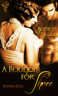 A Boudoir for Three By: Alysha Ellis