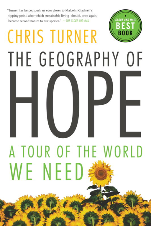 The Geography of Hope By: Chris Turner