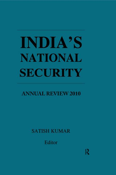 India's National Security: Annual Review 2010
