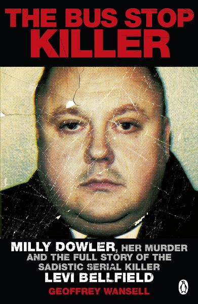 The Bus Stop Killer By: Geoffrey Wansell