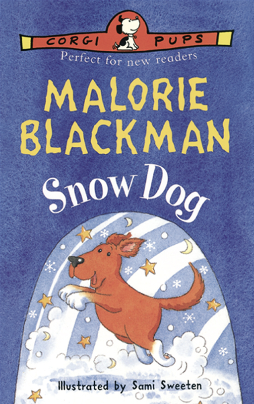 Snow Dog By: Malorie Blackman,Sami Sweeten
