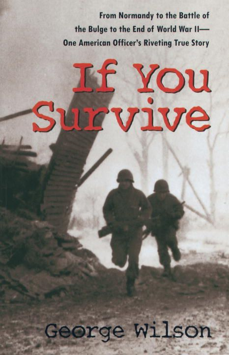 If You Survive By: George Wilson