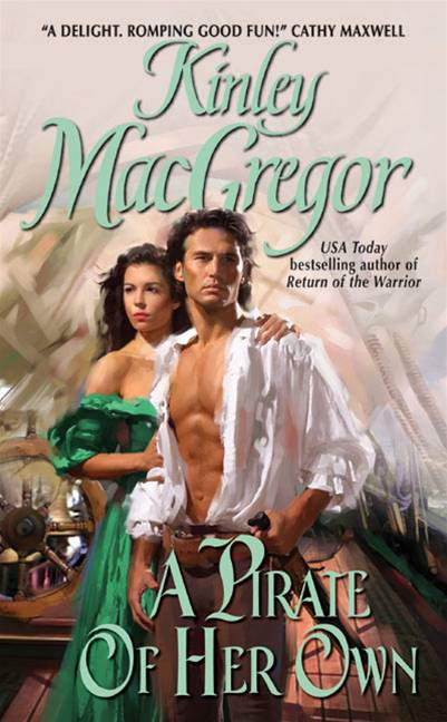 A Pirate of Her Own By: Kinley MacGregor