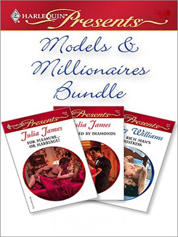 Models & Millionaires Bundle By: Cathy Williams,Julia James