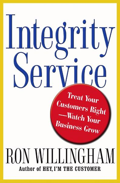 Integrity Service By: Ron Willingham