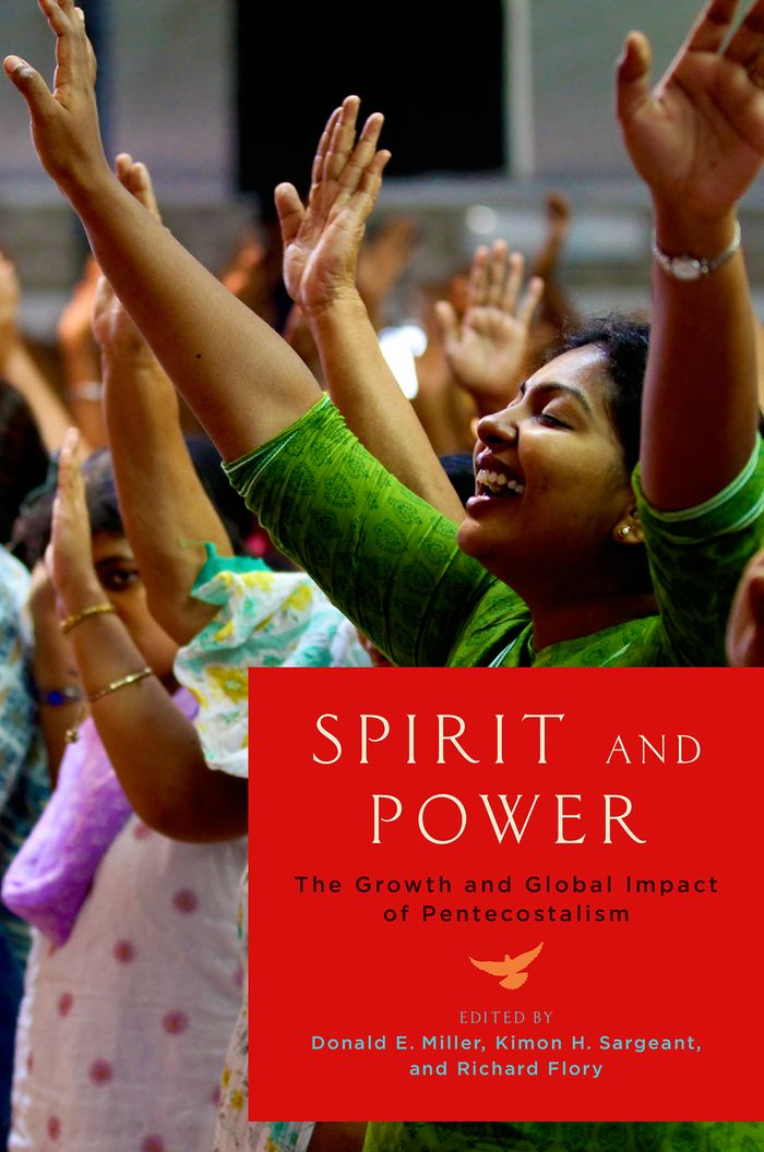 Spirit and Power: The Growth and Global Impact of Pentecostalism