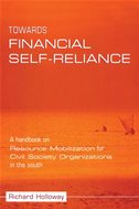 Towards Financial Self-Reliance: A Handbook Of Approaches To Resource Mobilization For Citizens' Organizations