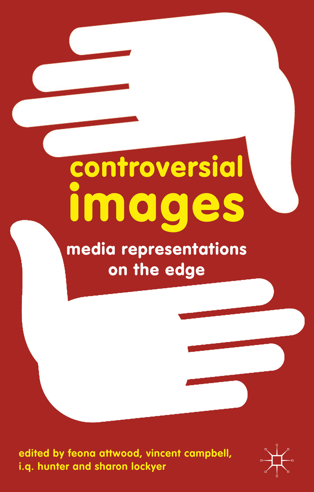 Controversial Images Media Representations on the Edge