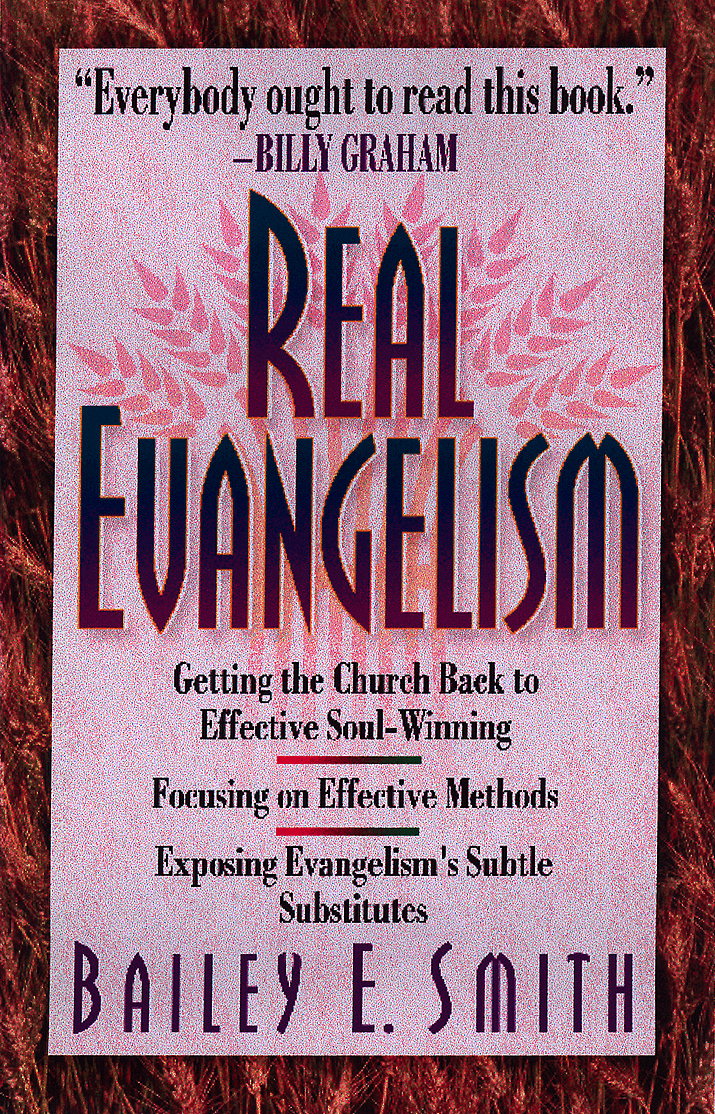 Real Evangelism By: Bailey Smith