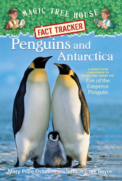Magic Tree House Fact Tracker #18: Penguins and Antarctica By: Mary Pope Osborne,Natalie Pope Boyce,Sal Murdocca