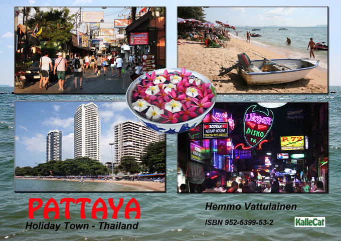 Pattaya Holiday town - Thailand - photo book By: Vattulainen, Hemmo