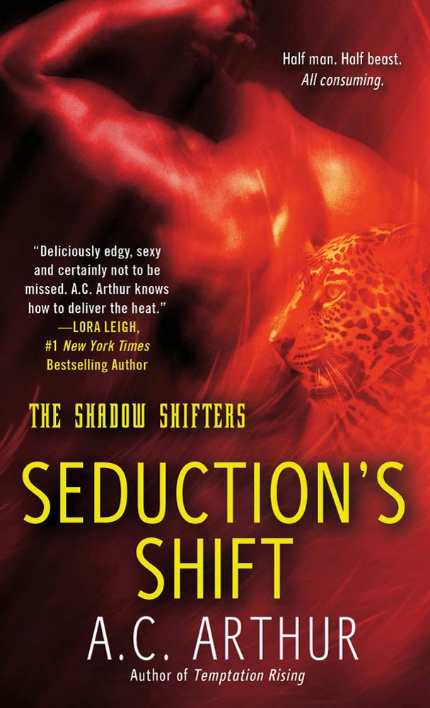 Seduction's Shift By: A.C. Arthur