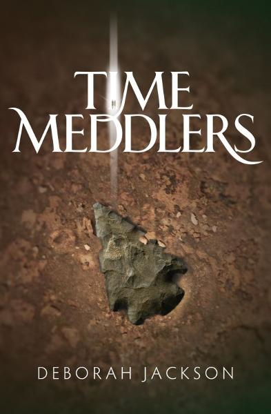 Time Meddlers By: Deborah Jackson