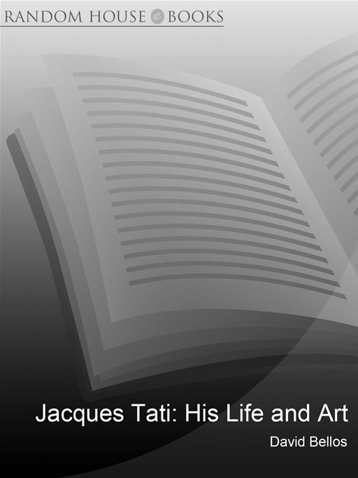 Jacques Tati His Life & Art