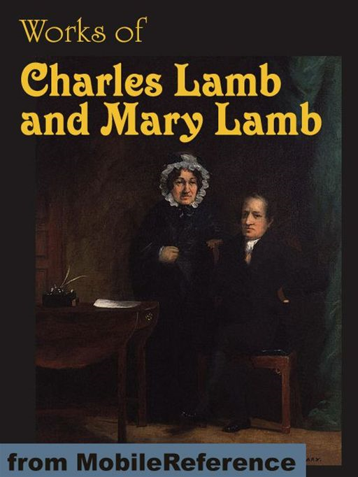 essays of elia charles lamb summary The last essays of elia - audiobook charles lamb (1775 - 1834) discursive ramblings of a generous mind, no-one would know from lamb's conversational button-h.