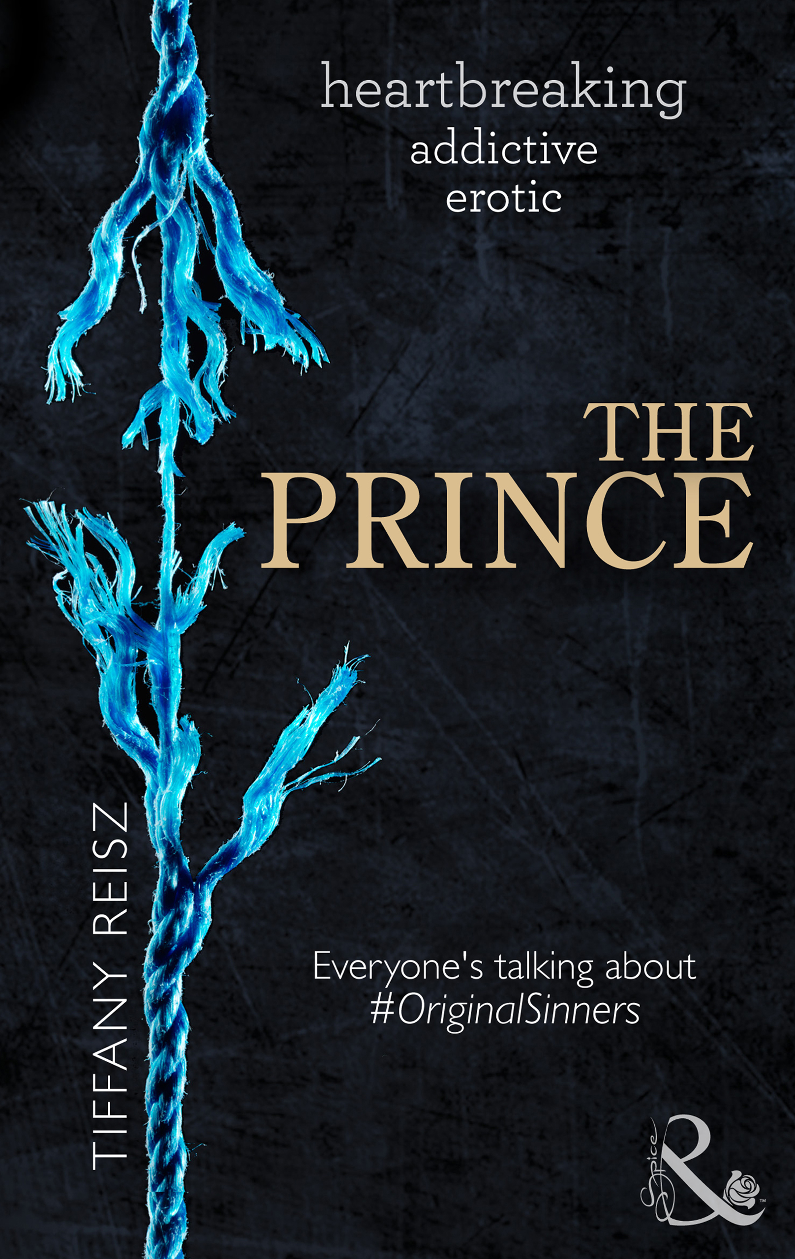 The Prince (Mills & Boon Spice) (The Original Sinners - Book 3)