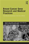 Breast Cancer Gene Research And Medical Practices: Transnational Perspectives In The Time Of Brca