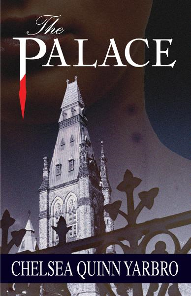 Palace, The By: Chelsea Quinn Yarbro