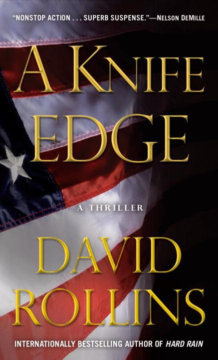 A Knife Edge By: David Rollins