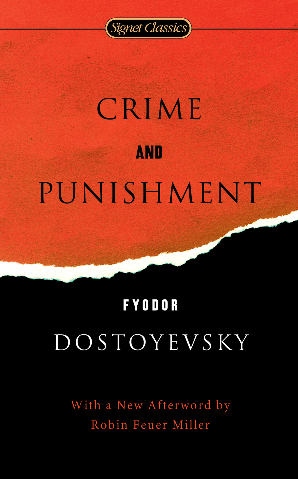 Crime and Punishment By: Fyodor Dostoyevsky