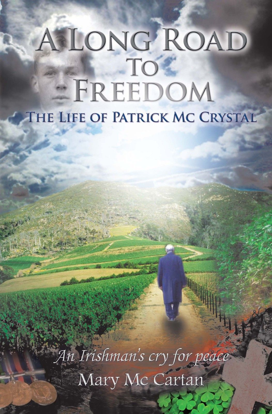 A Long Road To Freedom By: Mary Mc Cartan