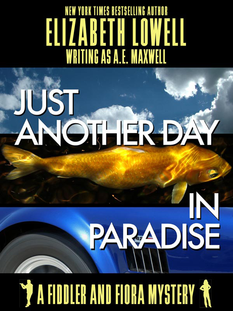 Just Another Day in Paradise By: Elizabeth   Lowell