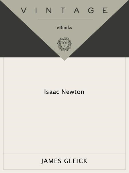 Isaac Newton By: James Gleick