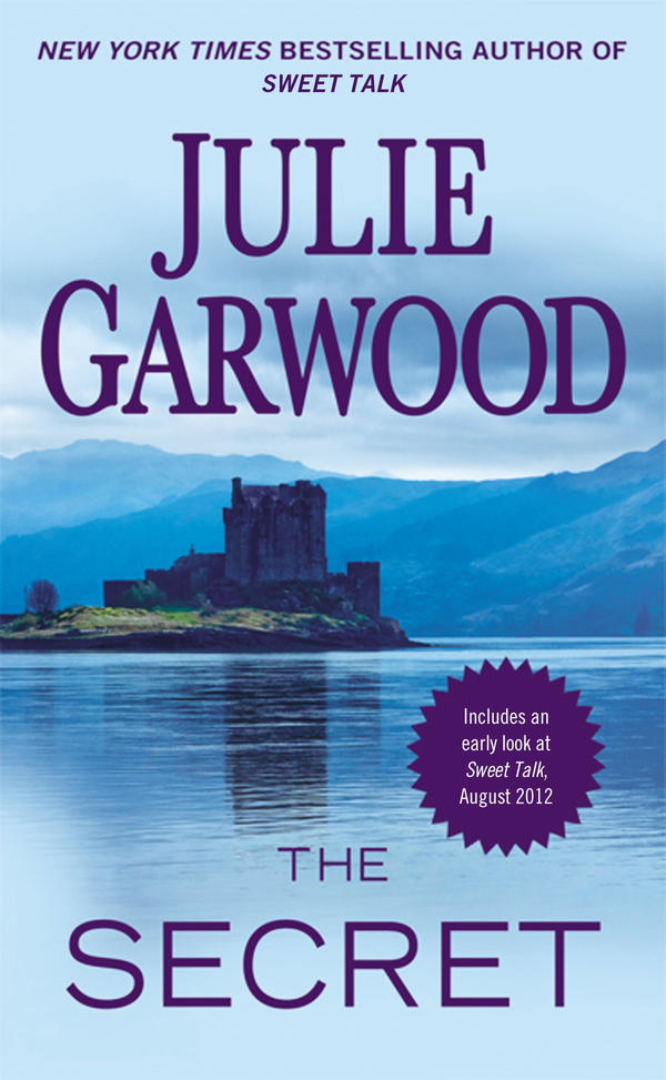 The Secret By: Julie Garwood