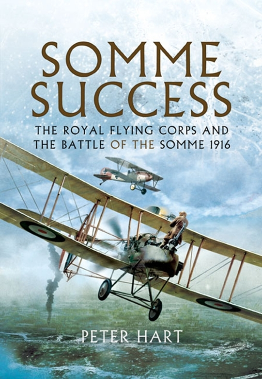 Somme Success By: Hart, Peter