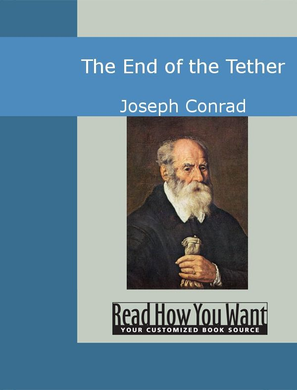 The End Of The Tether By: Joseph Conrad
