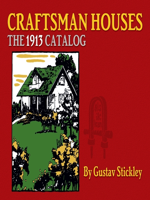 Craftsman Houses: The 1913 Catalog